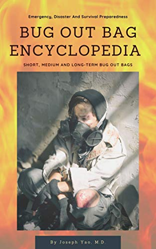 Bug Out Bag Encyclopedia: Emerge...