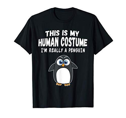 Este es mi disfraz humano. Soy realmente un pingino Camiseta