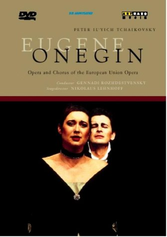 Tchaikovsky: Eugene Onegin -- European Union Orchestra [DVD] [2001]