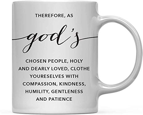 Tazza da caffè con scritta in lingua inglese 'The Dod Chosen People Clothe Yourself with Compassion Kindness Humility Gentlenes Gentlenes Mug Milk Mug Cute Mug Coffee Mug Tazza da 325 ml