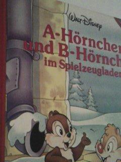 Walt Disney : A-Hörnchen und B-Hörnchen im Spielzeugladen Pappbilderbuch ; 4001338002236