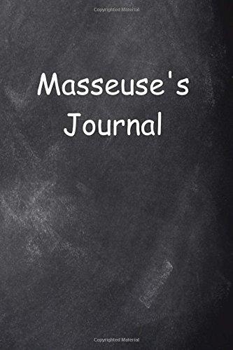 Find Bargain Masseuse's Journal Chalkboard Design: (Notebook, Diary, Blank Book) (Health Journals Notebooks Diaries)