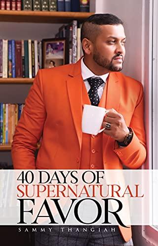 40 Days of Supernatural Favor