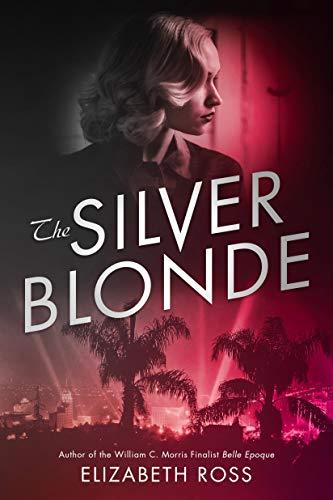 Amazon.com: The Silver Blonde eBook: Ross, Elizabeth: Kindle Store
