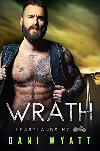 Wrath (Heartlands Motorcyle Club Book 7)