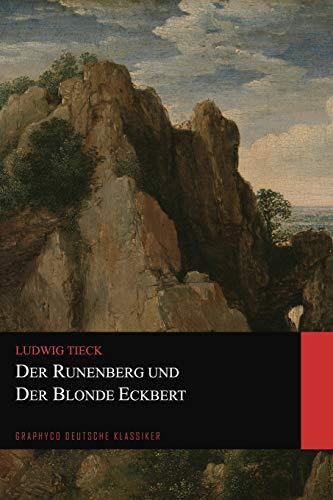Der Runenberg und Der Blonde Eckbert (Graphyco Deutsche Klassiker)
