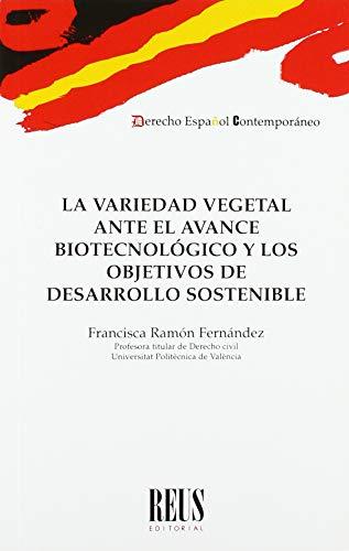 La variedad vegetal ante el avance biotecnológico y los objetivos de desarrollo sostenible (Derecho español contemporáneo)