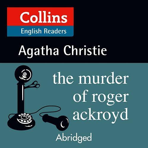 『The Murder of Roger Ackroyd: B2 (Collins Agatha Christie ELT Readers)』のカバーアート
