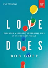 Love Does Video Study: Discover a Secretly Incredible Life in an Ordinary World