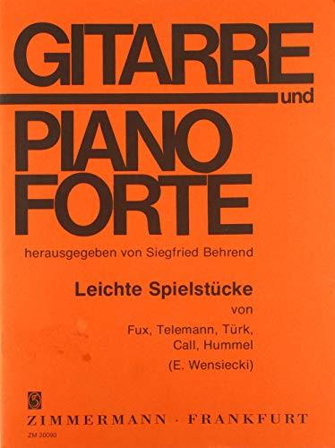 Leichte Spielstücke: von Fux, Telemann, Türk, Call, Hummel. Gitarre und Klavier.