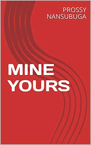 MINE YOURS (English Edition)