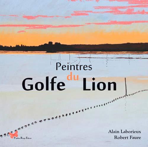 Peintres du golfe du Lion (BEAUX LIVRES)