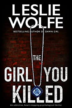 The Girl You Killed