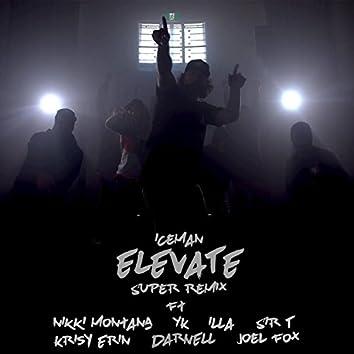 Elevate (feat. Nikki Montana, Darnell, Krisy Erin, Sir T, Joel Fox, Illa & YK)