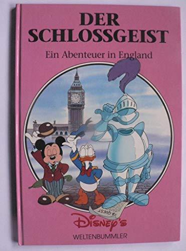 Der Schlossgeist: Ein Abenteuer in England (Disney\'s Weltenbummler)