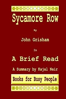 Sycamore Row by John Grisham in A Brief Read: A Summary