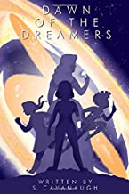 Dawn of the Dreamers