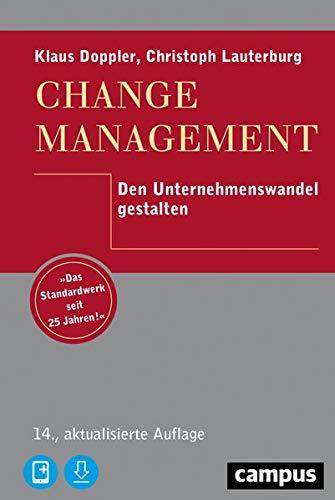 Change Management: Den Unternehmenswandel gestalten, plus E-Book inside (ePub, mobi oder pdf)