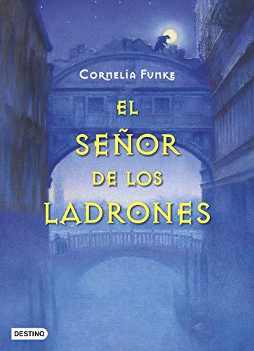 El señor de los ladrones (Cornelia Funke nº 1)