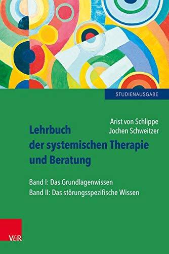 Lehrbuch der systemischen Therapie und Beratung I und II: Limitierte Studienausgabe. limit.Studienausgabe/cpl.z.Vorzugspreis: Das Grundlagenwissen / Das...