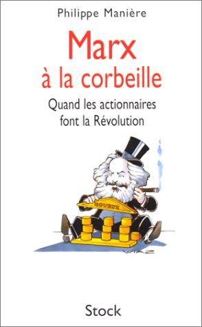 Marx et la Corbeille