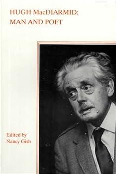 Hugh MacDiarmid: Man and Poet (Man/Woman and Poet Series) (Man and Poet Series)