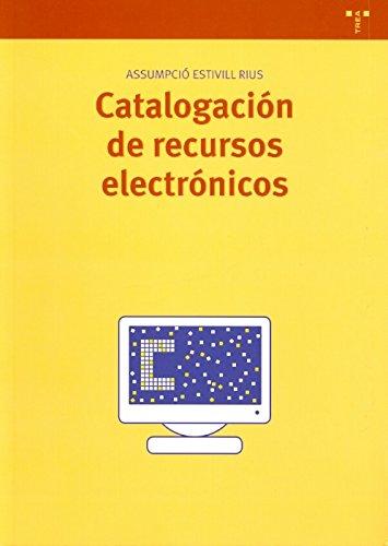 Catalogación de recursos electrónicos (Biblioteconomía y Administración Cultural)
