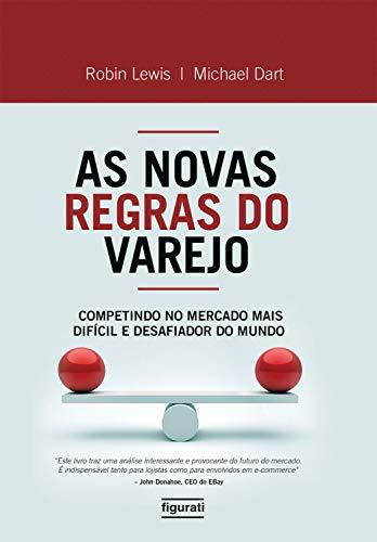 As novas regras do varejo (Portuguese Edition)