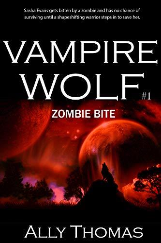 Zombie Bite (Vampire Wolf #1) (English Edition)