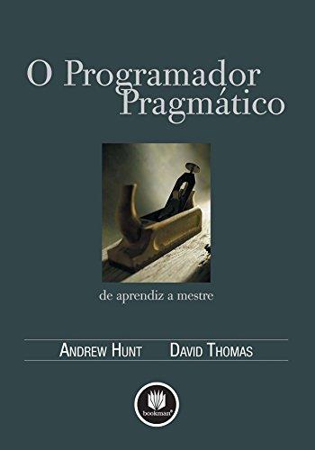 O Programador Pragmático: De Aprendiz a Mestre