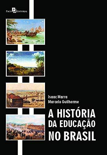 A História da Educação no Brasil