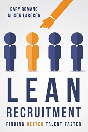 Lean Recruitment: Finding Better Talent Faster