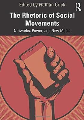 The Rhetoric of Social Movements