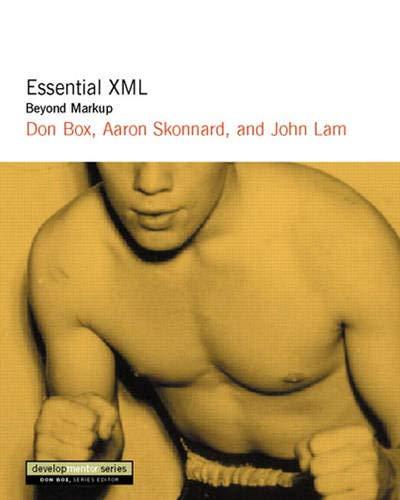Essential XML: Beyond MarkUp (Developmentor Series)