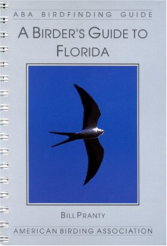 A Birder's Guide to Florida (Lane - Aba Birdfinding Guides Series)