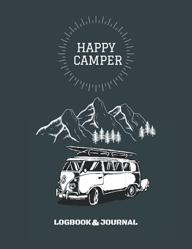 happy camper logbook journal: Record Great Camp Memories This Summer, Camping Notebook,Camper Journey,Camping Journal & Log Book