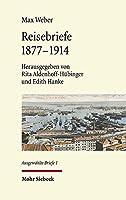 Reisebriefe: 1877-1914