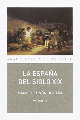 La España del siglo XIX (2 volúmenes): 44 (Básica de Bolsillo)