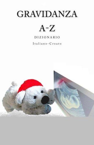 Gravidanza A-Z Dizionario Italiano-Croato