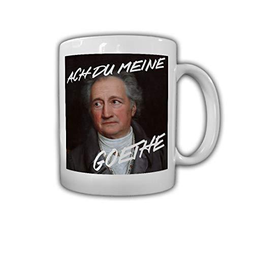 Tasse Ach du meine Goethe Dichter Naturforscher Dichtung #26711