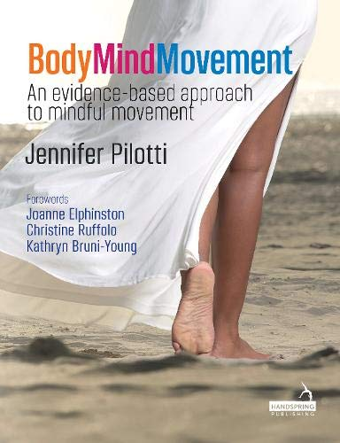 Body Mind Movement: An evidence-based approach to mindful movement