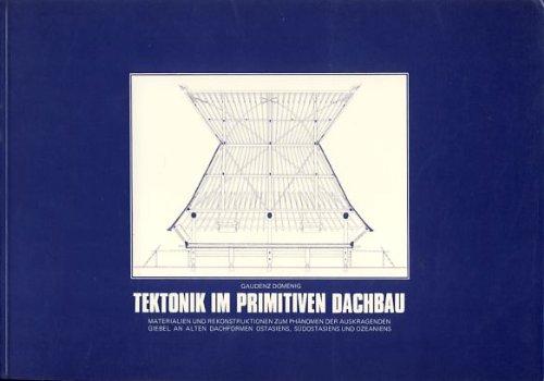 Tektonik im primitiven Dachbau