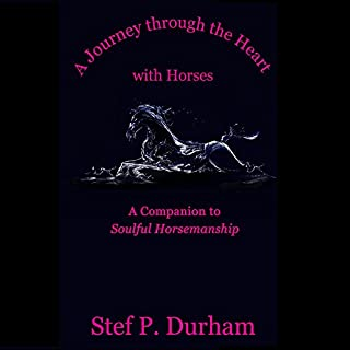 A Journey Through the Heart with Horses cover art
