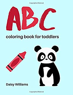 ABC Coloring Book For Toddlers: 2019 Animal Edition - For Kids Ages 2,3,4 (Easy Coloring Books For Toddlers)