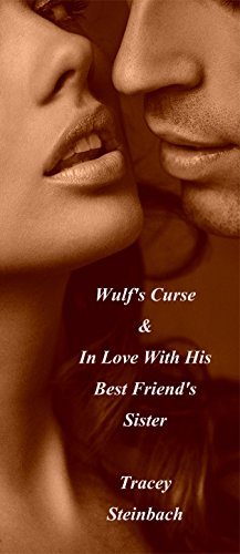 Wulf's Curse and In Love With His Best Friend's Sister (English Edition)