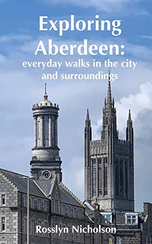 Exploring Aberdeen: everyday walks in the city and surroundings