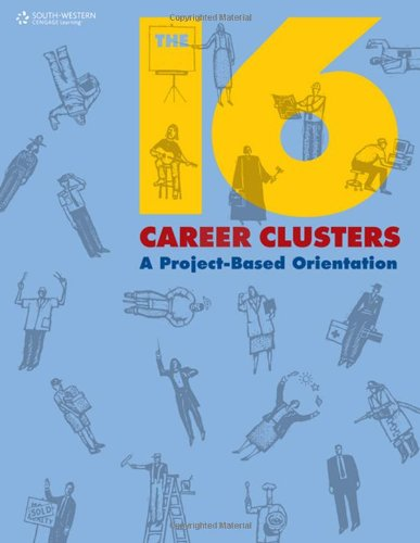 Compare Textbook Prices for The 16 Career Clusters: A Project-Based Orientation Middle School Solutions 1 Edition ISBN 9780538449571 by South-Western Educational Publishing
