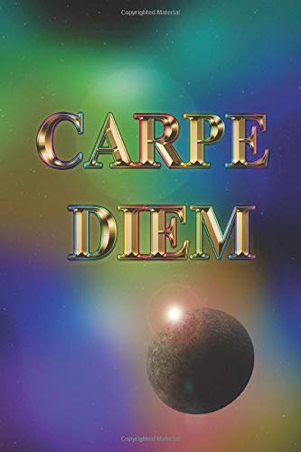 Carpe Diem seize the  day rainbow constellation planets Journal 6X9 Notebook: CARPE DIEM rainbow night skies planets Journal alternated  lined and ... pages -  120 Pages (60 Sheets Front/Back)