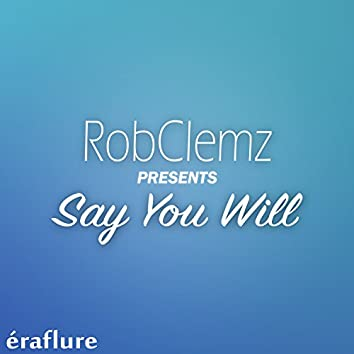 Say You Will - EP