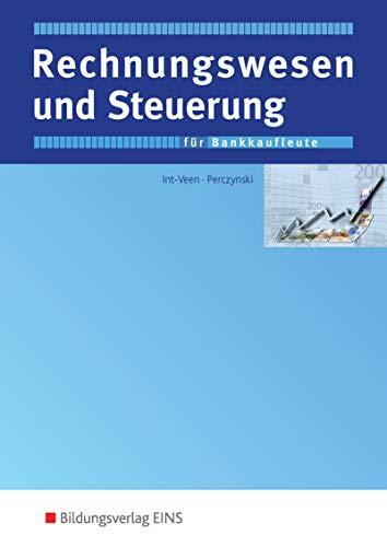 Bankkaufmann / Bankkauffrau, Rahmenlehrplan mit 12 Lernfeldern, Rechnungswesen und Steuerung: Schülerband